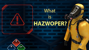 National Environmental Trainers® Blog   HAZWOPER Resources
