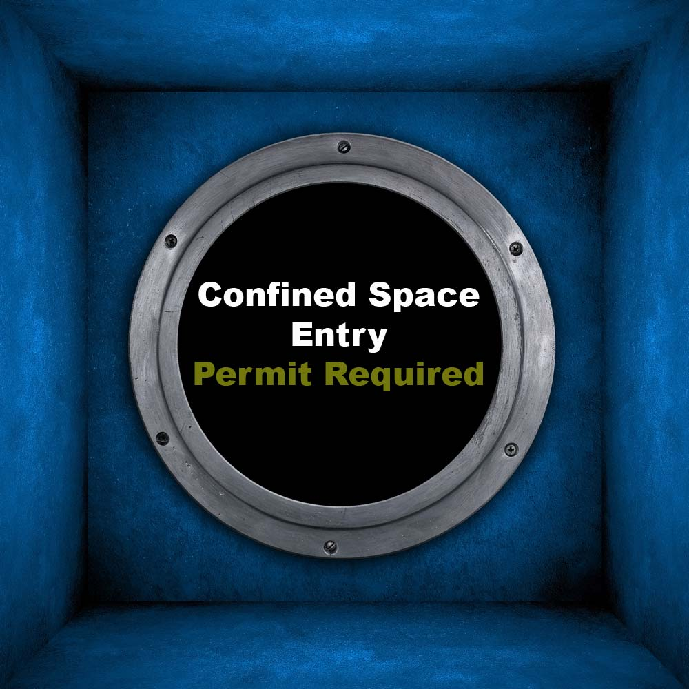 confined space entry- permit required